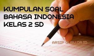soal bahasa indonesia kelas 2 sd